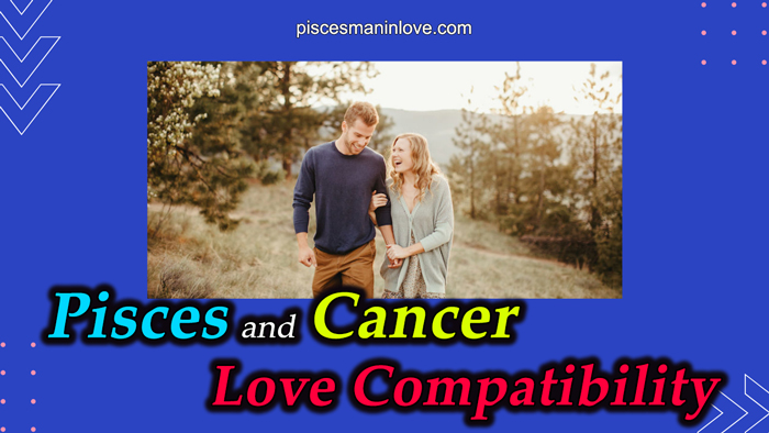Pisces and Cancer Love Compatibility
