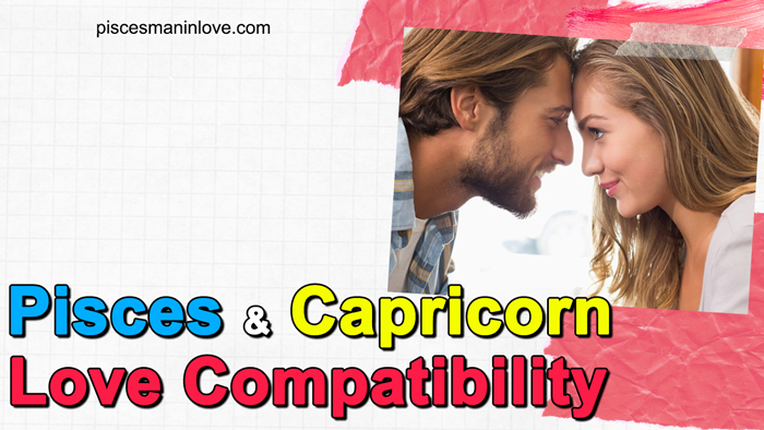 Pisces and Capricorn Love Compatibility