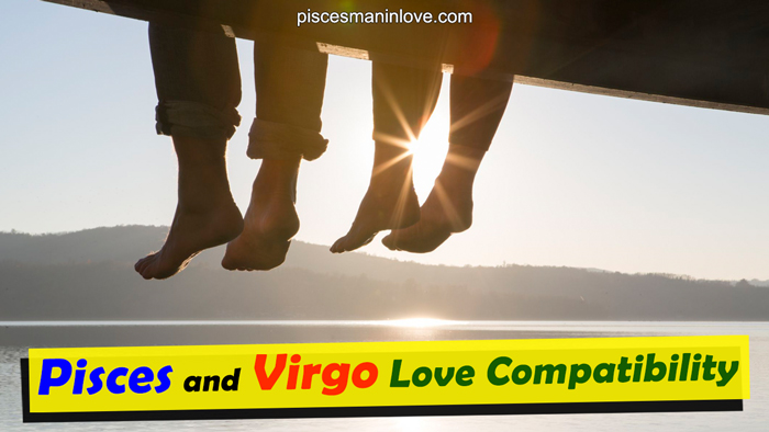 Pisces and Virgo Love Compatibility